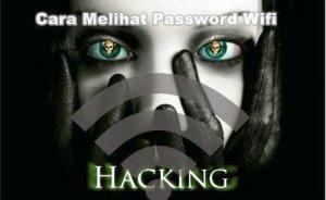 cara mengetahui pasword wifi terbaru